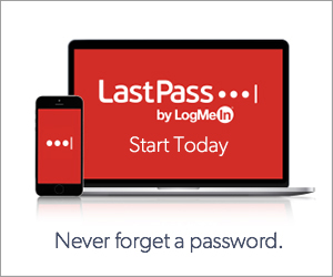 LastPass Ad - Start today and never forget a password